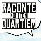 Raconte-moi ton quartier • par ARC Namur