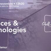 Chill & Sciences • Arts, sciences et technologies